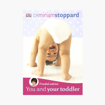DK Miriam Stoppard: You and Your Toddler Guide Book